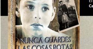 """Fernando Méndez presenta """"Nunca guardes las cosas rotas"""""""