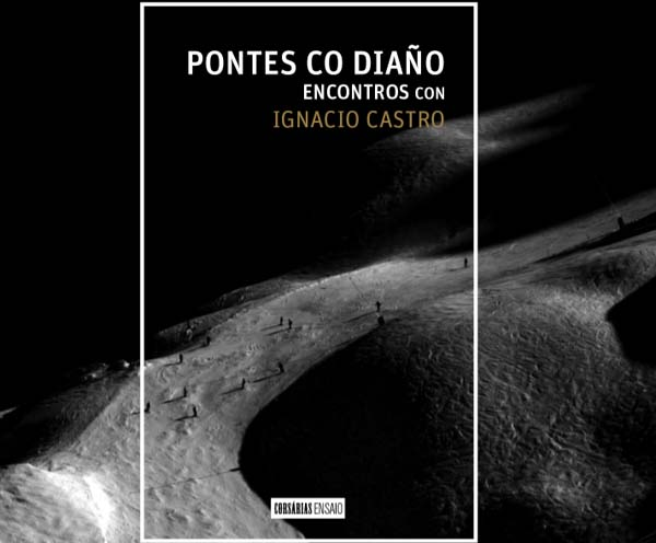 "Photo of Ignacio Castro presenta ""Pontes co diaño"" en Compostela"