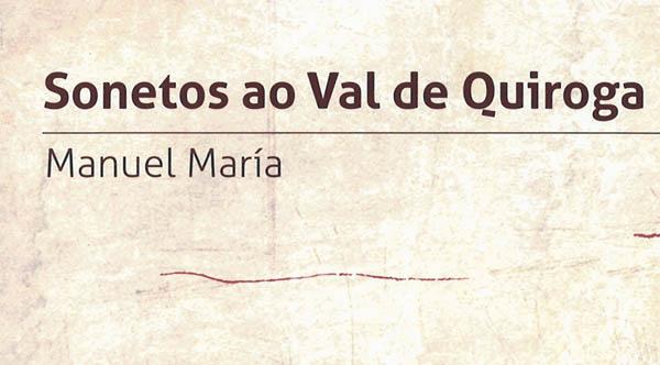 """Photo of Preséntase a reedición de """"Sonetos ao Val de Quiroga"""" de Manuel María"""