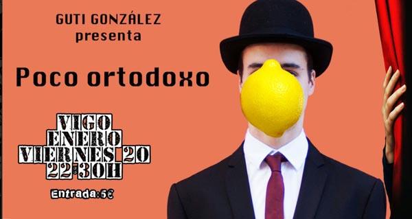 """Photo of Guti González estrea en Vigo o seu espectáculo """"Poco Ortodoxo"""""""