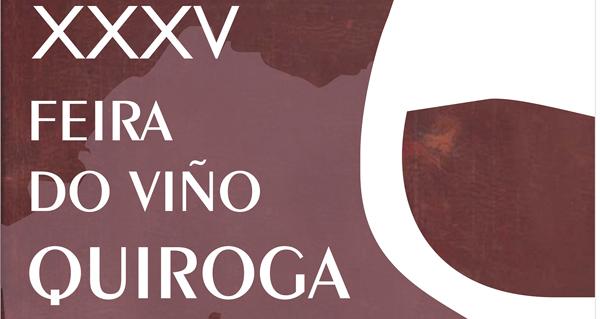 Photo of Quiroga prepárase para a súa XXXV Feira do Viño