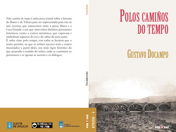 """Photo of A peza """"Polos camiños do tempo. Percorrido teatral pola historia do Barco e Viloira"""" convírtese en libro"""