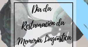 Trives conmemorará o 27 de outubro Día da Restauración da Memoria Lingüística de Galicia