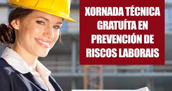 """Photo of As XIV Xornadas Técnicas de """"Prevención de Riscos Laborais"""" chegan a Verín e Ourense"""