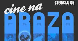 """""""Cine na praza"""", todos os luns de agosto en Ourense"""